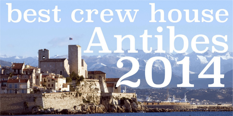 best crew house Antibes 2014